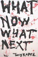 What Now What Next