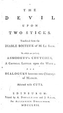 The Devil Upon Two Sticks ... To which are Prefixed, Asmodeus's Crutches ... and Dialogues Between Two Chimneys of Madrid, Etc ebook