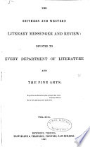 The Southern And Western Literary Messenger And Review