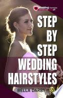 Step By Step Wedding Hairstyles