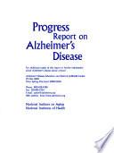 Progress Report on Alzheimer s Disease