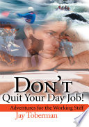 Don T Quit Your Day Job Book PDF