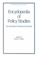 Encyclopedia of Policy Studies  Second Edition