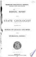 Biennial Report Of The State Geologist Transmitted To The General Assembly