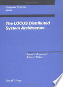 The LOCUS Distributed System Architecture