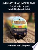 MINIATUR WUNDERLAND   The World s Largest Model Railway Exhibit