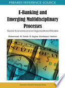 E Banking and Emerging Multidisciplinary Processes  Social  Economical and Organizational Models