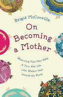 On Becoming a Mother