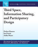 Third Space  Information Sharing  and Participatory Design