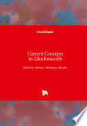 Current Concepts in Zika Research Book