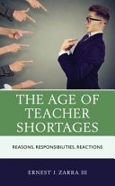 The age of teacher shortages: reasons, responsibilities, reactions