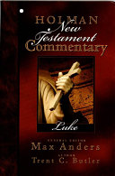 Holman New Testament Commentary - Luke