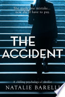 """""""The Accident: A chilling psychological thriller"""" by Natalie Barelli"""