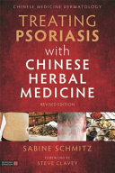 Treating Psoriasis with Chinese Herbal Medicine Book