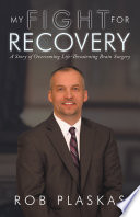 My Fight for Recovery