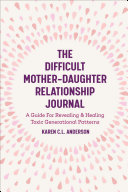 The Difficult Mother-Daughter Relationship Journal Pdf/ePub eBook