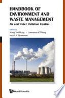 Handbook Of Environment And Waste Management  Air And Water Pollution Control