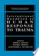 International Handbook of Human Response to Trauma