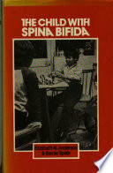 The Child with Spina Bifida by Elizabeth Marian Anderson,Bernie Spain PDF