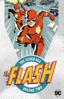 The Flash  the Silver Age Vol  2