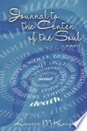 Journal To The Center Of The Soul