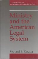 Ministry and the American Legal System: A Guide for Clergy, Lay ...