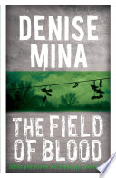 The Field Of Blood Book PDF