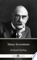 Many Inventions By Rudyard Kipling Delphi Classics Illustrated