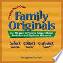 Create Your Own Family Originals