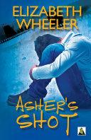 Asher's Shot [Pdf/ePub] eBook