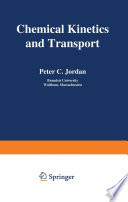 Chemical Kinetics and Transport Book
