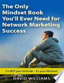 The Only Mindset Book You'll Ever Need for Network Marketing Success