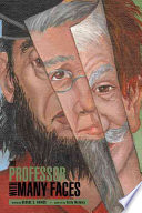 The Professor with Many Faces