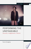 Performing the Unstageable