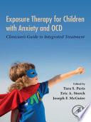 Exposure Therapy for Children with Anxiety and OCD