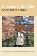 Literature of the 1950s: Good, Brave Causes: