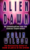 Alien Dawn: An Investigation into the Contact Experience ebook