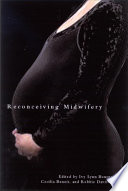 Reconceiving Midwifery
