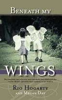 Beneath My Wings