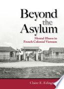 Beyond the Asylum