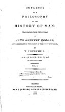 Outlines of a Philosophy of the History of Man:/ Johann ...