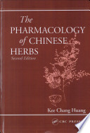 The Pharmacology of Chinese Herbs, Second Edition