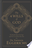The 4 Wills of God