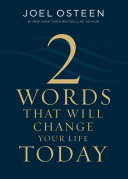 Two Words That Will Change Your Life Today