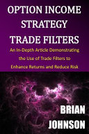 Option Income Strategy Trade Filters