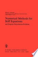 Numerical Methods for Stiff Equations and Singular Perturbation Problems
