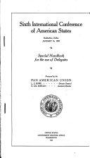 Sixth International Conference of American States  Habana  Cuba  January 16  1928