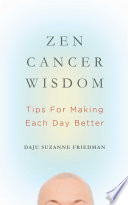 Zen Cancer Wisdom Book
