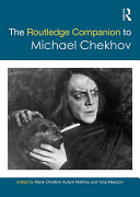 The Routledge Companion to Michael Chekhov