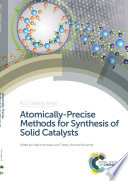 Atomically Precise Methods for Synthesis of Solid Catalysts